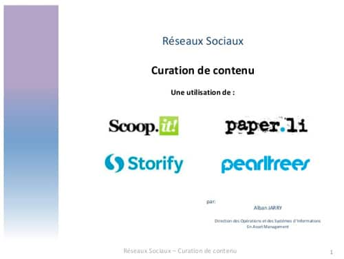 Comparaison des outils de Curation de contenu Scoop.it, Storify, Paper.li, Pearltrees