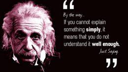 [Citation] Si vous ne pouvez expliquer quelque chose simplement, c'est que vous ne l'avez pas bien compris - Albert Einstein