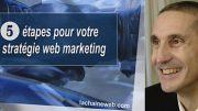 Comment mettrre en place une stratégie web et web marketing