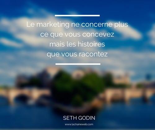 citation-le-marketing-ne-concerne-plus-ce-que-vous-concevez-mais-les-histoires-que-vous-racontez-seth-godin