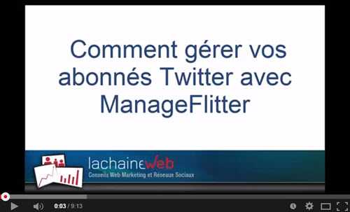 Comment gérer Twitter et vos followers avec ManageFlitter [Video]