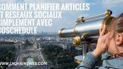 Planifier vos articles et messages réseaux sociaux simplement avec CoSchedule