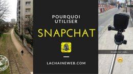 pourquoi utiliser snapchat