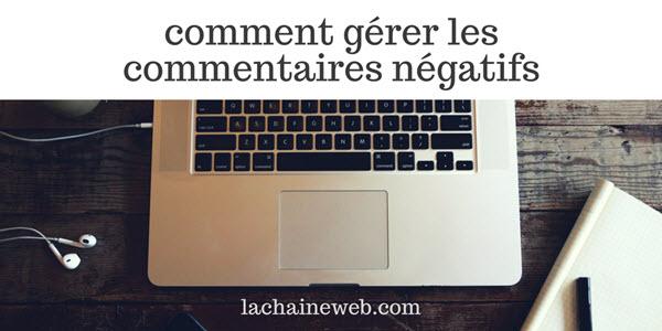 Comment gérer les commentaires négatifs, 11 conseils pratiques et 9 profils types