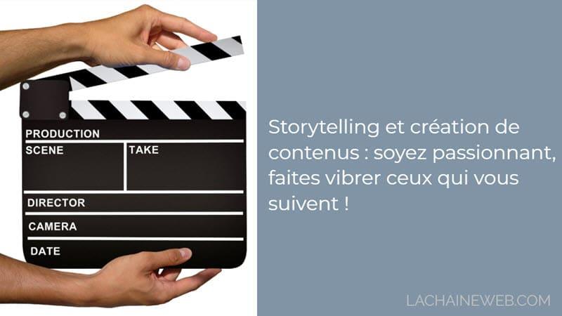 Storytelling et création de contenus