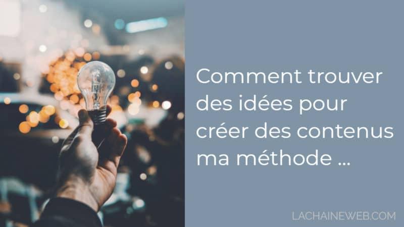 5-facons-trouver-idees-creer-des-contenus-blog-sans-effort